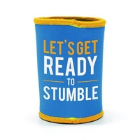 Oztrail Stubby Cooler - Lets Get Ready to Stumble